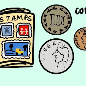 A cartoon drawing shows that stamps and coins are two possible things you can start collecting.
