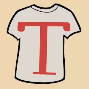 The shape of a t-shirt resembles the shape of the letter T